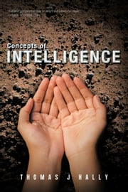 Concepts of Intelligence ebook by Thomas J Hally