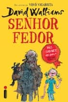 Senhor fedor eBook by David Walliams
