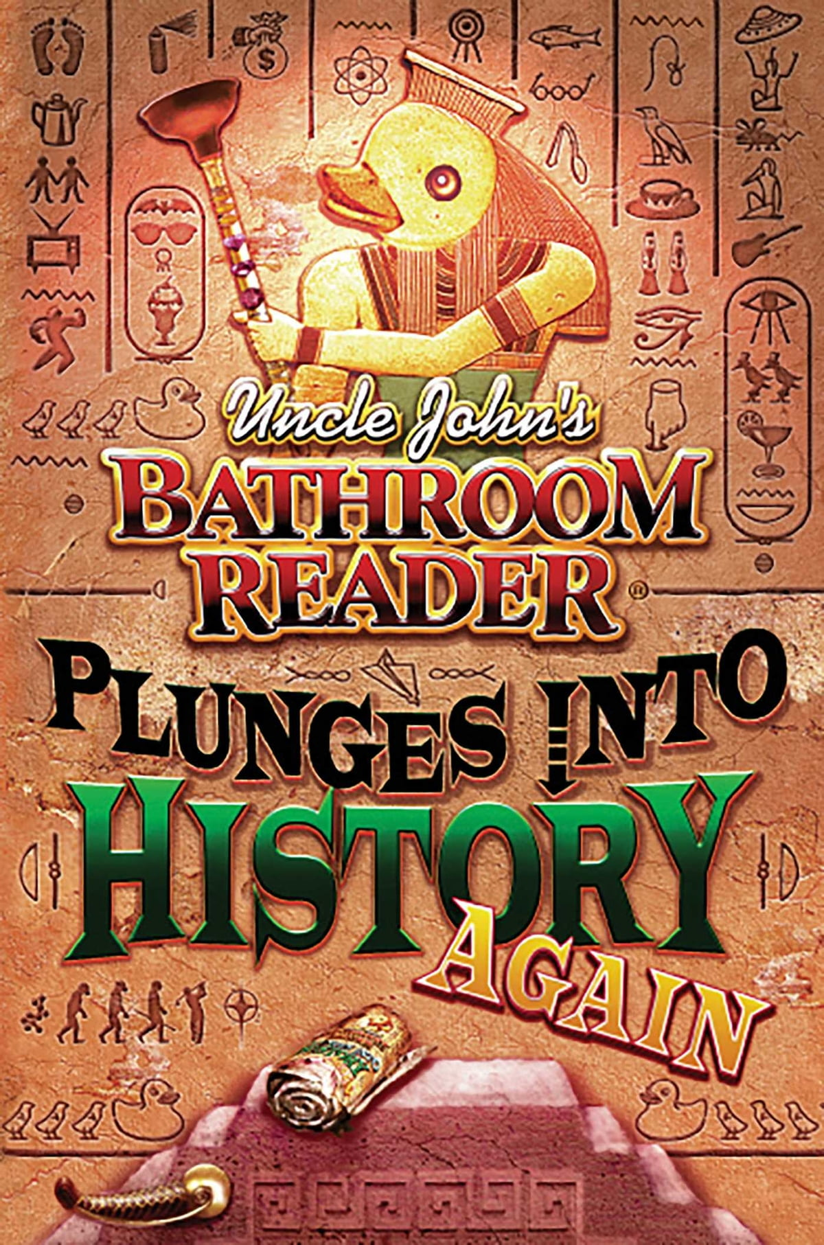 Uncle John's Bathroom Reader Plunges into History Again eBook by Bathroom  Readers' Hysterical Society - 9781607106173 | Rakuten Kobo