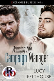 Winning the Campaign Manager ebook by Lucy Felthouse