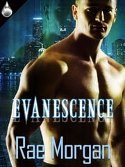 Evanescence ebook by Rae Morgan