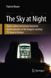 The Sky at Night ebook by Patrick Moore