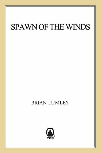 Spawn of the Winds - Spawn of the Winds ebook by Brian Lumley
