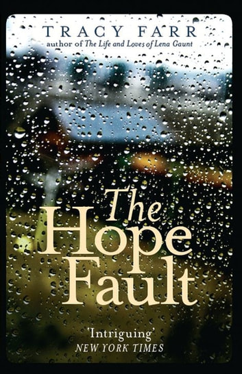 The Hope Fault ebook by Tracy Farr