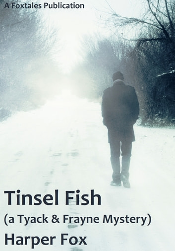 Tinsel Fish ebook by Harper Fox