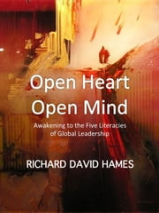 Open Heart: Open Mind ebook by Richard David Hames