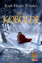 Die Kobolde ebook by Karl-Heinz Witzko