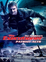 Patriot Acts ebook by Don Pendleton