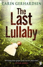 The Last Lullaby - Hammarby Book 3 ebook by Carin Gerhardsen