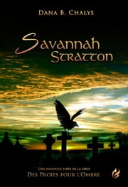 Savannah Stratton - Des proies pour l'ombre ebook by Dana B. Chalys
