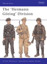 The Hermann Goring Division ebook by Gordon Williamson