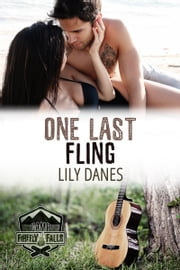 One Last Fling (Camp Firefly Falls Book 7) ebook by Lily Danes