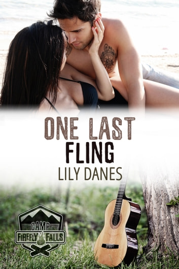 One Last Fling (Camp Firefly Falls Book 7) ebooks by Lily Danes
