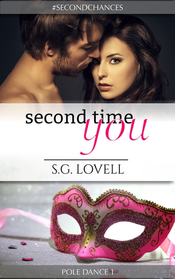 Second Time You eBook by S.G. Lovell