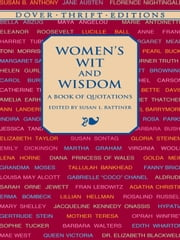 Women's Wit and Wisdom - A Book of Quotations ebook by Susan L. Rattiner