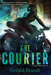The Courier ebook by Gerald Brandt