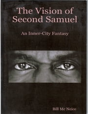 The Vision of Second Samuel ebook by Bill Mc Neice