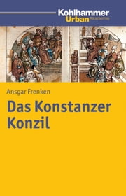 Das Konstanzer Konzil ebook by Ansgar Frenken