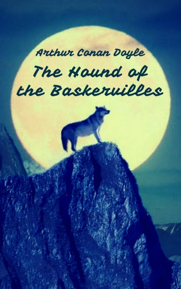 The Hound of the Baskervilles (Sherlock Holmes Books) ebook by Arthur Conan Doyle