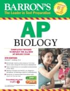 Barron's AP Biology ebook by Deborah T. Goldberg, M.S.