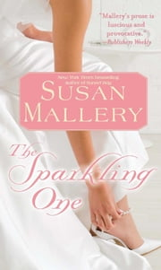 The Sparkling One ebook by Susan Mallery