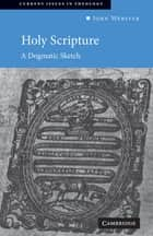 Holy Scripture ebook by John Webster