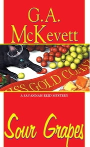 Sour Grapes ebook by G.A. McKevett