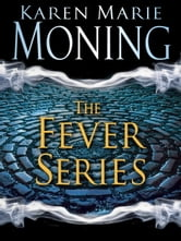 The Fever Series 7-Book Bundle - Darkfever, Bloodfever, Faefever, Dreamfever, Shadowfever, Iced, Burned ebook by Karen Marie Moning