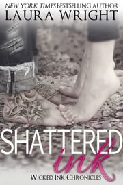 Shattered Ink ebook by Laura Wright