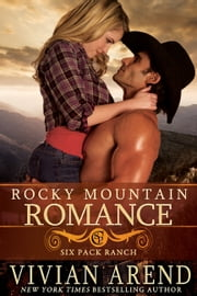 Rocky Mountain Romance ebook by Vivian Arend