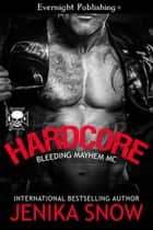 Hardcore ebook by Jenika Snow