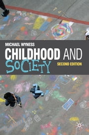 Childhood and Society ebook by Michael Wyness