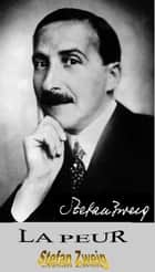 LA PEUR ebook by Stefan Zweig