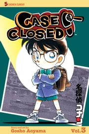 Case Closed, Vol. 3 ebook by Gosho Aoyama