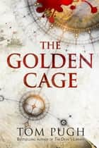 The Golden Cage ebook by