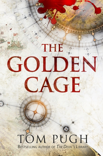 The Golden Cage ebook by Tom Pugh
