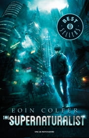 The supernaturalist ebook by Eoin Colfer