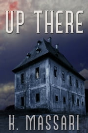 Up There ebook by K. Massari