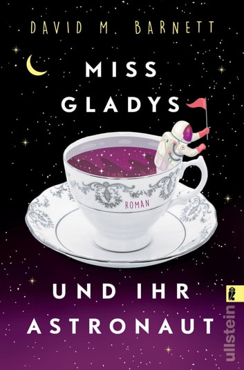 Miss Gladys und ihr Astronaut - Roman eBook by David M. Barnett
