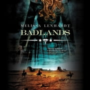 Badlands audiobook by Melissa Lenhardt