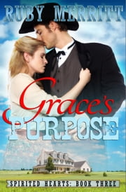 Grace's Purpose ebook by Ruby Merritt