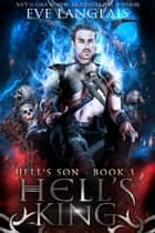 Hell's King - Urban Fantasy ebook by