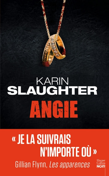Angie - Une enquête de Will Trent ebook by Karin Slaughter