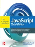 JavaScript The Complete Reference 3rd Edition ebook by