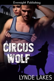 Circus Wolf ebook by Lynde Lakes