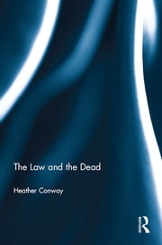 The Law and the Dead ebook by Heather Conway