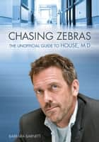 Chasing Zebras ebook by Barbara Barnett
