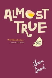 Almost True ebook by Keren David