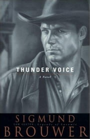 Thunder Voice ebook by Sigmund Brouwer