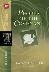 People of the Covenant - God's New Covenant for Today ebook by Thomas Nelson